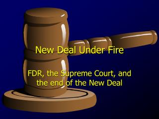 New Deal Under Fire