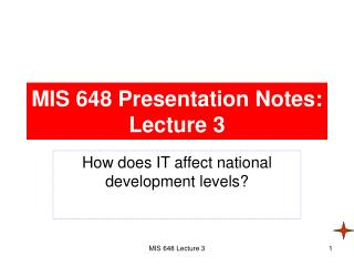 MIS 648 Presentation Notes: Lecture 3