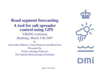 Road segment forecasting  A tool for salt spreader control using GPS VIKING workshop