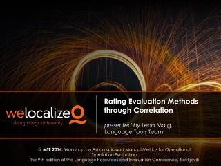 Rating Evaluation Methods through Correlation