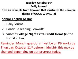 Senior English To Do: Daily Journal Continue reading Beowulf :