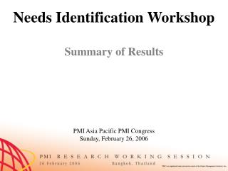 Needs Identification Workshop Summary of Results