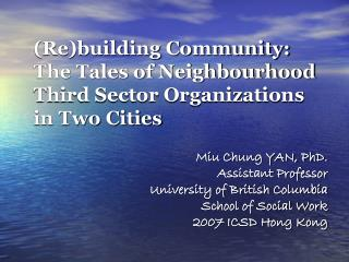 (Re)building Community:  The Tales of Neighbourhood Third Sector Organizations in Two Cities