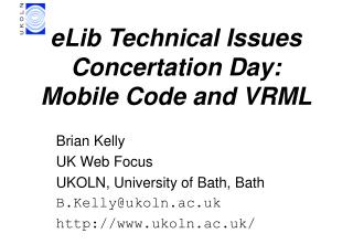 eLib Technical Issues Concertation Day: Mobile Code and VRML