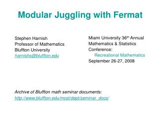 Modular Juggling with Fermat