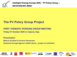 The PV Policy Group Project FIRST THEMATIC WORKING GROUP MEETING