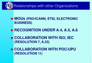 Relationships with other Organizations