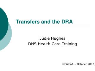 Transfers and the DRA