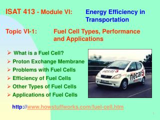ISAT 413  - Module VI:	 Energy Efficiency in 						Transportation