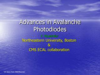 Advances in Avalanche Photodiodes
