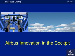 Airbus Innovation in the Cockpit