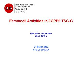 Femtocell Activities in 3GPP2 TSG-C