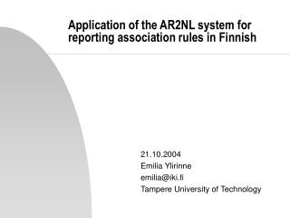 Application of the AR2NL system for reporting association rules in Finnish