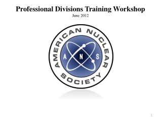 Professional Divisions Training Workshop June 2012