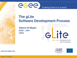 The gLite Software Development Process