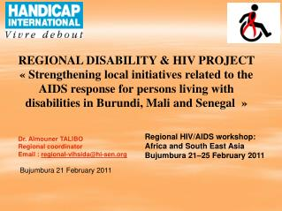 Regional HIV/AIDS workshop: Africa and South East Asia Bujumbura 21–25 February 2011