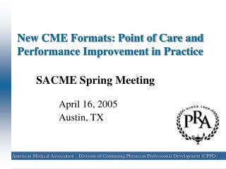 New CME Formats: Point of Care and Performance Improvement in Practice
