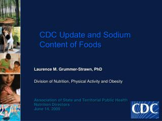 CDC Update and Sodium Content of Foods