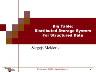 Big Table: Distributed Storage System For Structured Data