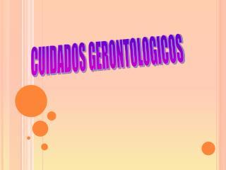 CUIDADOS GERONTOLOGICOS