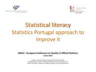 Statistical literacy Statistics Portugal approach to improve it