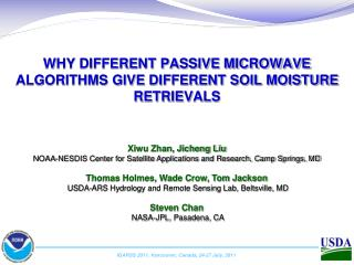 WHY DIFFERENT PASSIVE MICROWAVE ALGORITHMS GIVE DIFFERENT SOIL MOISTURE RETRIEVALS