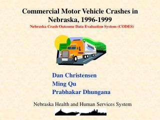 Nebraska Crash Outcome Data Evaluation System (CODES)