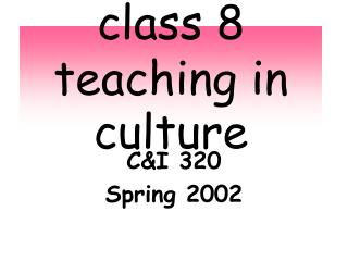 class 8 teaching in culture