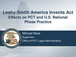 Leahy-Smith America Invents Act Effects on PCT and U.S. National Phase Practice