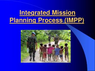 Integrated Mission Planning Process (IMPP)