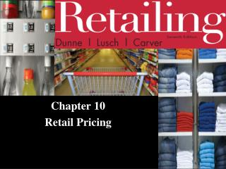 Chapter 10  Retail Pricing