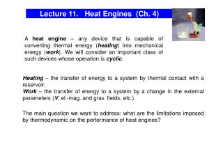 Lecture 11.   Heat Engines  (Ch. 4)
