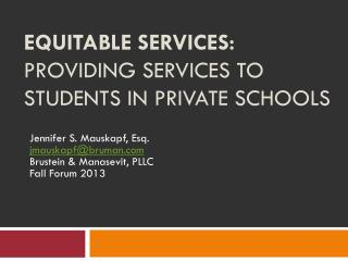 Equitable Services: Providing Services to  Students in Private Schools