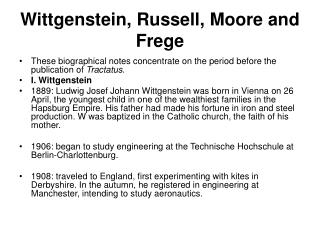 Wittgenstein, Russell, Moore and Frege