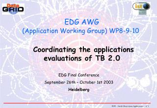 EDG AWG (Application Working Group) WP8-9-10