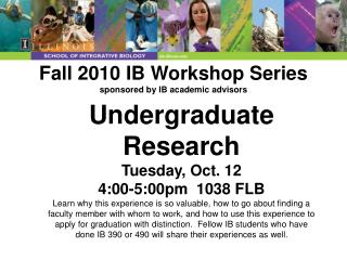 Fall 2010 IB Workshop Series sponsored by IB academic advisors