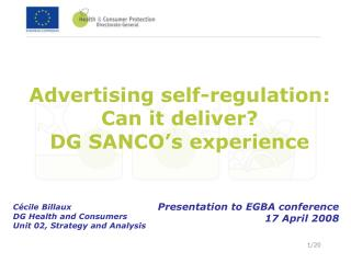 Advertising self-regulation: Can it deliver?  DG SANCO's experience