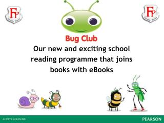 Our new and exciting school  reading programme that joins  books with eBooks