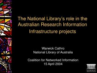 The National Library's role in the Australian Research Information Infrastructure projects