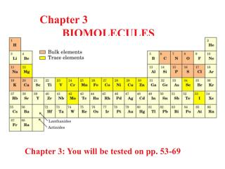 Chapter 3  	BIOMOLECULES
