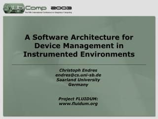 A Software Architecture for Device Management in Instrumented Environments