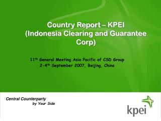 Country Report – KPEI (Indonesia Clearing and Guarantee Corp)