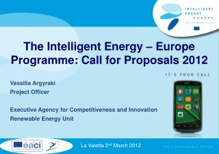 The Intelligent Energy – Europe Programme: Call for Proposals 2012