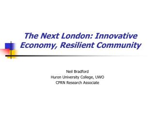 The Next London: Innovative Economy, Resilient Community