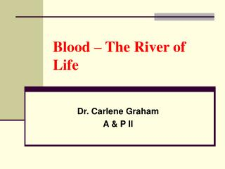 Blood – The River of Life