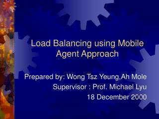 Load Balancing using Mobile Agent Approach
