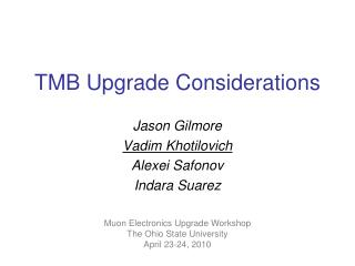 TMB Upgrade Considerations