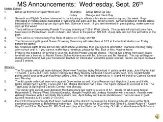 MS Announcements:  Wednesday, Sept. 26 th