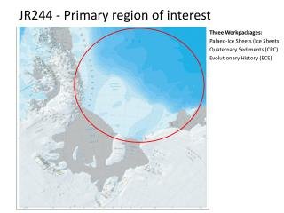 JR244 - Primary region of interest