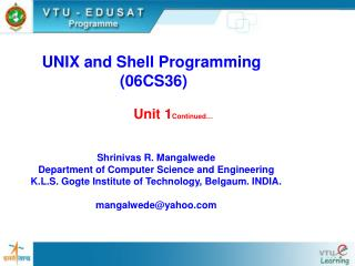 UNIX and Shell Programming  (06CS36)
